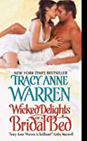 Wicked Delights of a Bridal Bed (The Byrons of Braebourne, #4)