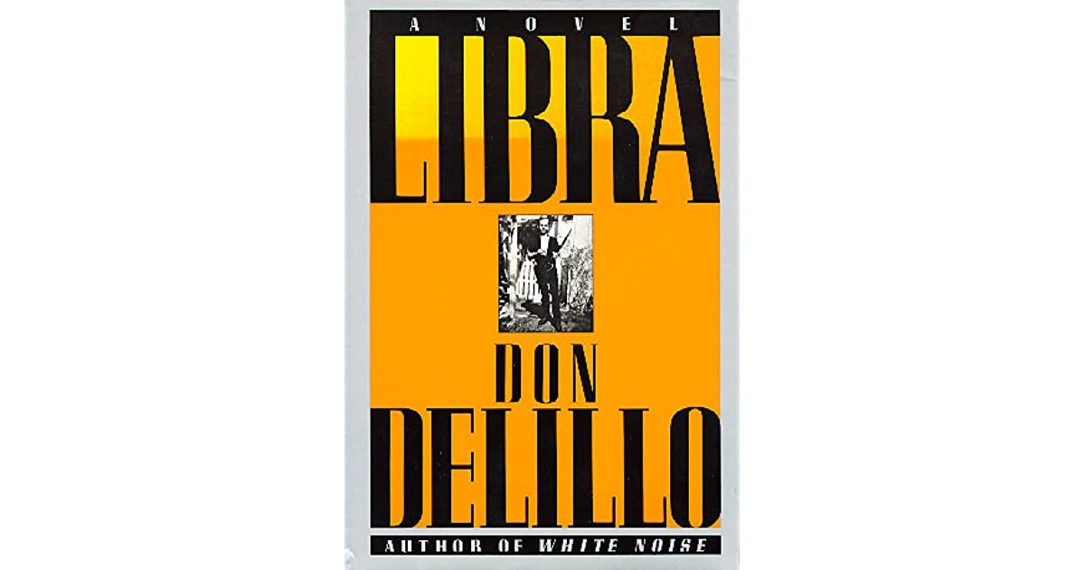 Don delillo libra essay