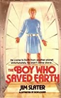 The Boy Who Saved Earth