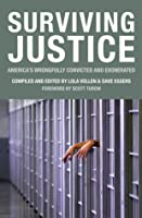 Surviving Justice: America's Wrongfully Convicted