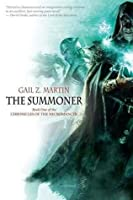The Summoner (Chronicles of the Necromancer, #1)
