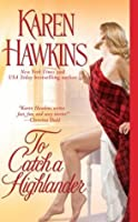 To Catch a Highlander (MacLean Curse, #3)