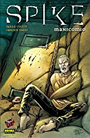Spike: Manicomio (Spike, #3; Colección Made in Hell #62)