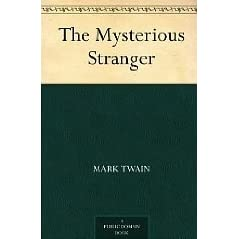 A review of the book the mysterious man by mark twain