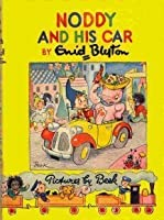 Noddy and His Car (Noddy Classic Library)