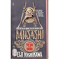 The Way of the Sword (MUSASHI, #3)