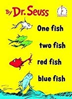 One Fish, Two Fish, Red Fish, Blue Fish (Beginner Books)