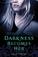 Darkness Becomes Her (Gods & Monsters, #1)