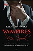 Vampires à New-York (Love at Stake, #2)