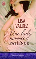Une lady nommée Patience (Passion Quartet, #2)