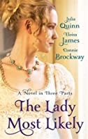 The Lady Most Likely... (Lady Most..., #1)