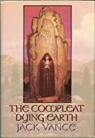 The Compleat Dying Earth