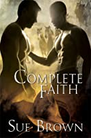 Complete Faith (Morning Report #2)