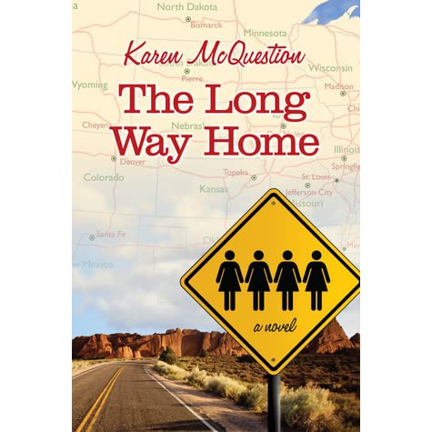 The long way home by karen mcquestion reviews for Which way to home