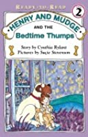 Henry and Mudge and the Bedtime Thumps: The Ninth Book of Their Adventures