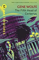 The Fifth Head of Cerberus (S.F. Masterworks)
