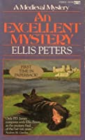 An Excellent Mystery (Cadfael, #11)