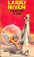 A World Out Of Time (Orbit Books)
