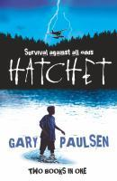 Hatchet & The Return by Gary Paulsen — Reviews, Discussion ...
