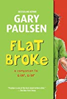 Flat Broke: The Theory, Practice and Destructive Properties of Greed