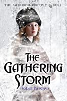 The Gathering Storm (Katerina, #1)