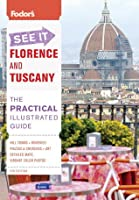 Fodor's See It Florence and Tuscany, 4th Edition