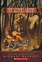 The Fairy Tale Detectives (The Sisters Grimm, #1)