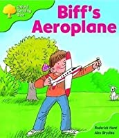 Biff's Aeroplane (Oxford Reading Tree: Stage 2: More Storybooks B)