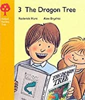 The Dragon Tree (Oxford Reading Tree, Stage 5, Storybooks)