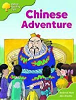 Chinese Adventure (Oxford Reading Tree, Stage 7, More Stories A ...