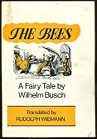 The Bees: A Fairy Tale