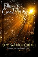 New World Order (War of the Fae, #4)