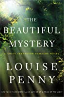 The Beautiful Mystery (Chief Inspector Armand Gamache, #8)