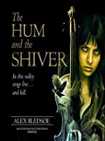 The Hum and the Shiver (Tufa Novels Series, #1)