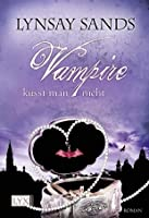 Vampire küsst man nicht (Argeneau #12) (Rogue Hunter #3)