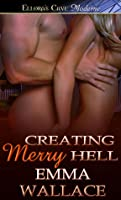 Creating Merry Hell (Natural Charm, #1)