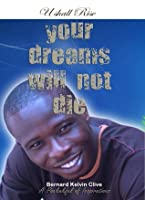 Your Dreams Will Not Die