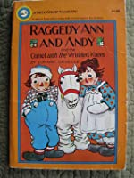 Raggedy Ann & Andy and the Camel with Wrinkled Knees