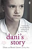 Dani's Story: A Journey from Neglect to Love
