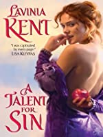 A Talent For Sin By Lavinia Kent Reviews Discussion border=