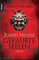 Geraubte Seelen (Die Hunt-Chroniken, #2)