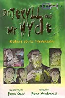 Dr. Jekyll and Mr. Hyde (Abridged With Comic Illustrations)
