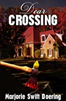 Dear Crossing