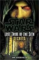 Star Wars: Lost Tribe of the Sith #8: Secrets