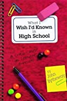 What I Wish I'd Known in High School: The Second Semester