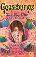 The Girl Who Cried Monster (Goosebumps, #8)