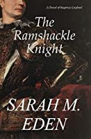 The Ramshackle Knight