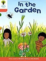In the Garden (Oxford Reading Tree, Stage 6, Stories)