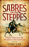 Sabres on the Steppes
