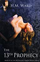 The 13th Prophecy (Demon Kissed, #5)